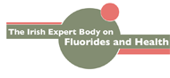 The Irish Expert Body on Fluorides and Health